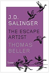 J.D. Salinger: The Escape Artist (Icons)