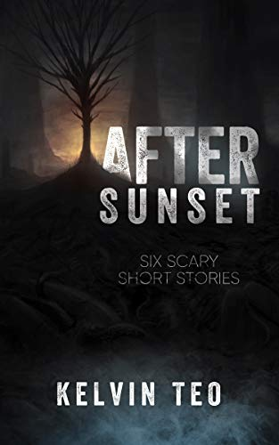 After Sunset: Six Scary Short Stories