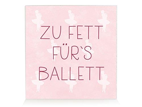 Holzblock Shabby Zu Fett Fur S Ballett Frau Diat Motivation Spruch