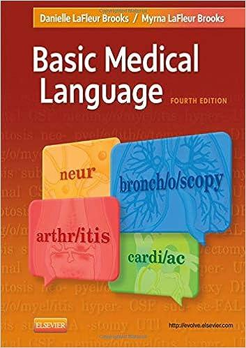 Basic Medical Language: Myrna LaFleur Brooks RN BEd