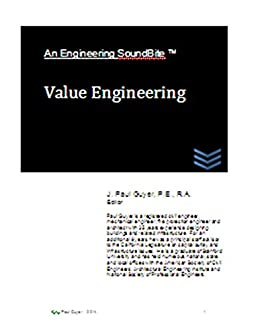 Value Engineering Engineering Soundbites J Paul Guyer