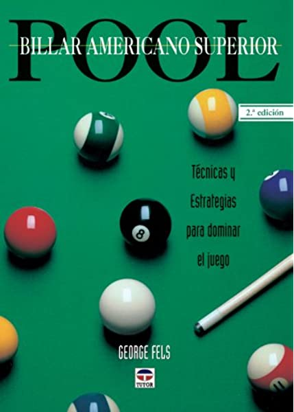 Pool - Billar Américano Superior: Amazon.es: Feels, George: Libros
