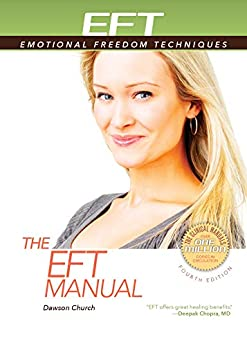 The EFT Manual by [Church Ph.D., Dawson]