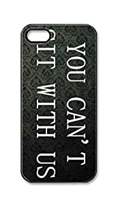 BlackKey you can't sit with us Snap-on Hard Back Case Cover Shell for iPhone 5 5G 5s -420
