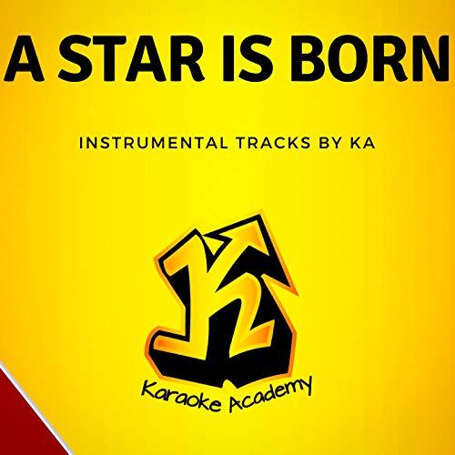 A Star Is Born Instrumental Tracks