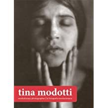 Tina Modotti: Revolutionary Photographer, Fotografa revolucionaria (2013-07-09)