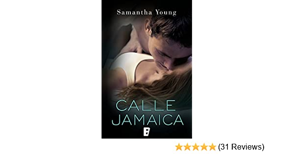 Calle Jamaica (Spanish Edition) - Kindle edition by Samantha Young. Literature & Fiction Kindle eBooks @ Amazon.com.