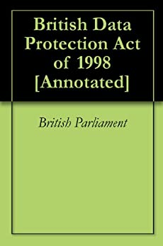 the implementation of data protection act of 1998 The gdpr isn't completely new, as it replaces the data protection act 1998, but it  now ensures data protection policies are equipped for 21st.