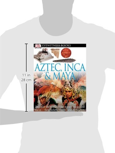 DK Eyewitness Books: Aztec, Inca & Maya: Discover the World of the Aztecs, Incas, and Mayas their Beliefs, Rituals, and C by DK CHILDREN (Image #1)