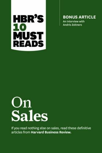Pdf download free hbr s 10 must reads on sales with bonus pdf download free hbr s 10 must reads on sales with bonus interview of andris zoltners hbr s 10 must reads best pdf harvard business review full fandeluxe Images