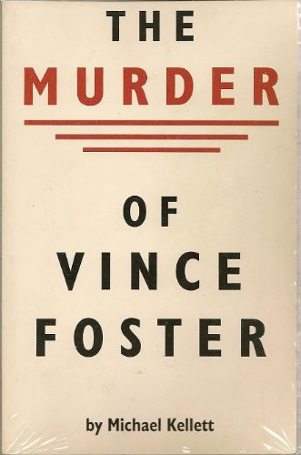 The murder of Vince Foster