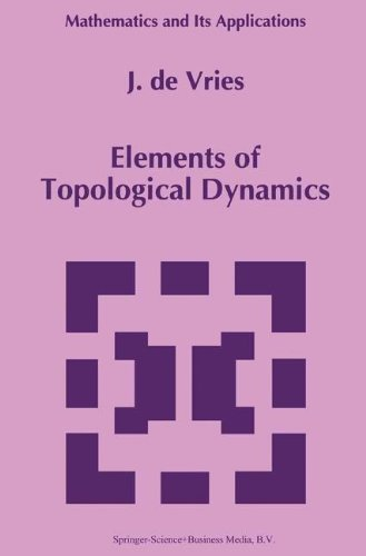 Elements of Topological Dynamics (Mathematics and Its Applications)