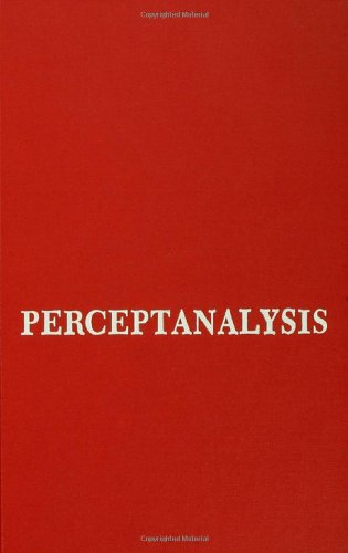 Perceptanalysis: The Rorschach Method Fundamentally Reworked, Expanded and Systematized