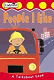 img - for People I Like (Toddler Talkabout) by Lorraine Horsley (2003-05-29) book / textbook / text book