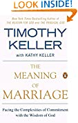 #7: The Meaning of Marriage: Facing the Complexities of Commitment with the Wisdom of God