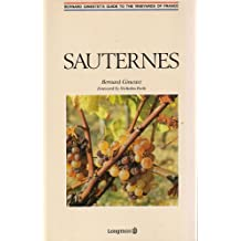 Guide to the Vineyards of France: Sauternes