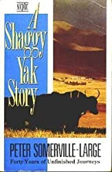 A Shaggy Yak Story: Forty Years of Unfinished Journeys