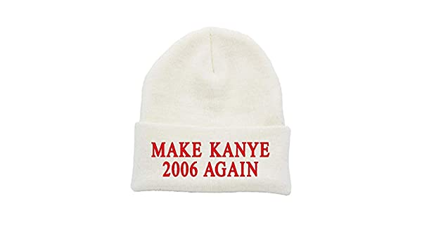 Make Kanye 2006 Again Beanie Cuff Winter Hat Ski Toboggan Knit Cuffed Beanies