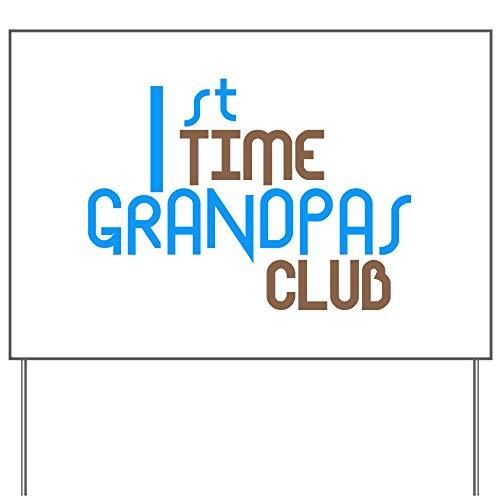 CafePress 1St Time Grandpas Club (Blue) Yard Sign, Vinyl Lawn Sign, Political Election Sign