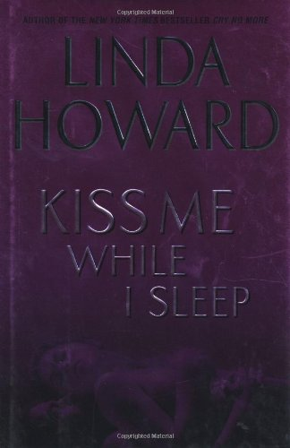 Kiss Me While I Sleep (Howard, Linda) PDF Text fb2 book