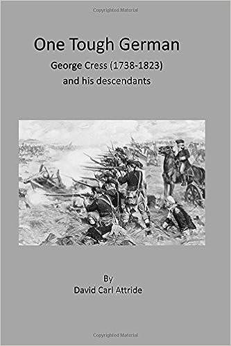 Téléchargements de manuels scolaires gratuits torrents One Tough German: George Cress (1738-1823) and his descendants by Mr David C Attride (2016-01-08) PDF CHM ePub