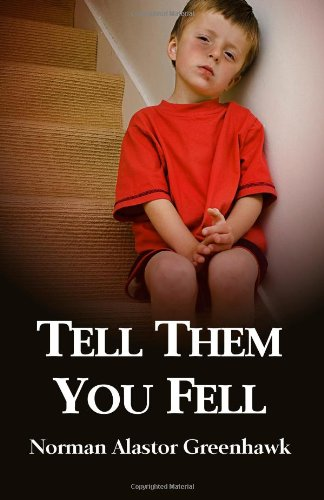 Tell Them You Fell