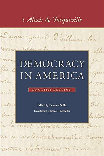 Alexis de Tocqueville - Democracy in America: In Two Volumes