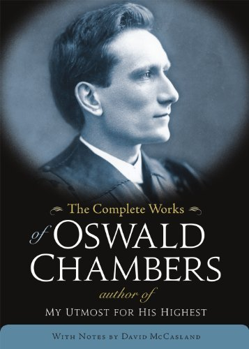 Download By Oswald Chambers - The Complete Works of Oswald Chambers (3.2.2013) PDF