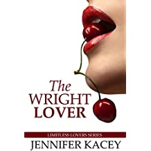 The Wright Lover (Limitless Lovers Series Book 1)