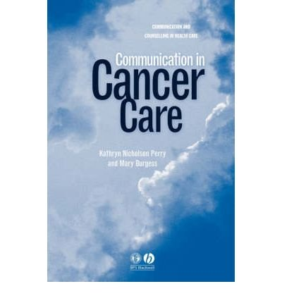 [(Communication in Cancer Care)] [Author: Kathryn Nicholson Perry] published on (January, 2003) pdf epub