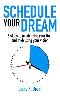 Schedule Your Dream by Liane R. Grant ebook deal