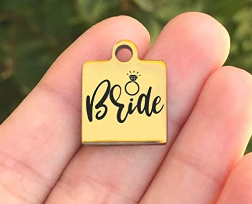 Bride Laser Charm - Wedding Stainless Steel Charm - Bride - Laser Engraved - Made To Order - Gold Plated - Quantity Options - ZF623