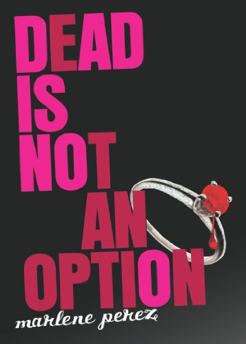 Dead Is Not an Option (Dead Is series Book 5) (Things That Start With The Letter V)