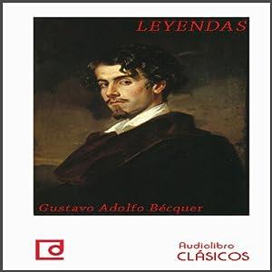 Leyendas de Bécquer [Legends of Bécquer] Audiobook