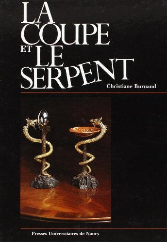 La-Coupe-et-le-Serpent