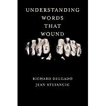 Understanding Words That Wound