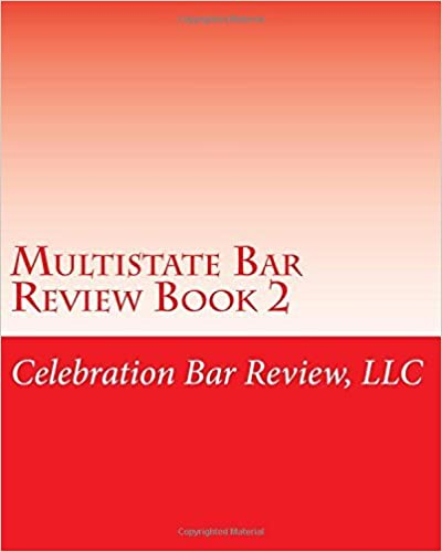 Multistate Bar Review Book 2 by Celebration Bar Review LLC (2012-03-17)
