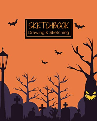 Halloween Ideas To Draw (Sketchbook Drawing & Sketching: Creepy Halloween Themed Sketch Book for Creative Doodling. Haunted Cemetery Trees, Blank Sketch Paper Notebook for Kids and)