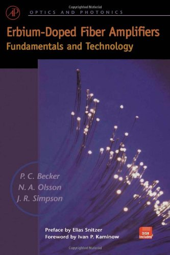 Erbium-Doped Fiber Amplifiers: Fundamentals and Technology (Optics and Photonics)