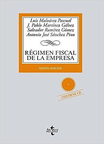 Régimen Fiscal De La Empresa: Contiene Cd-rom por Luis A. Malvárez Pascual epub