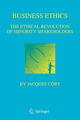 Business Ethics: The Ethical Revolution of Minority Shareholders