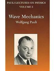 Wave Mechanics: Volume 5 of Pauli Lectures on Physics