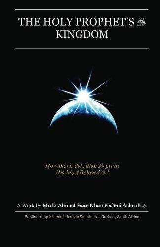 The Holy Prophet's Kingdom