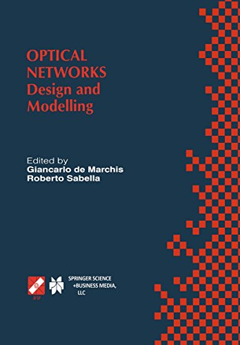 Optical Networks: Design and Modelling / IFIP TC6 Second International Working Conference on Optical Network Design and Modelling (ONDM'98) February 9-11, ... and Communication Technology Book 19)