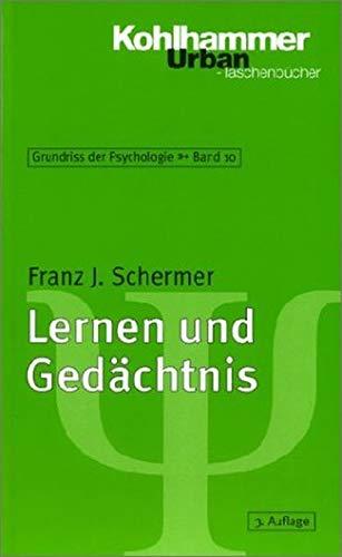 Grundriss der Psychologie / Lernen und Gedächtnis (Urban-Taschenbücher)