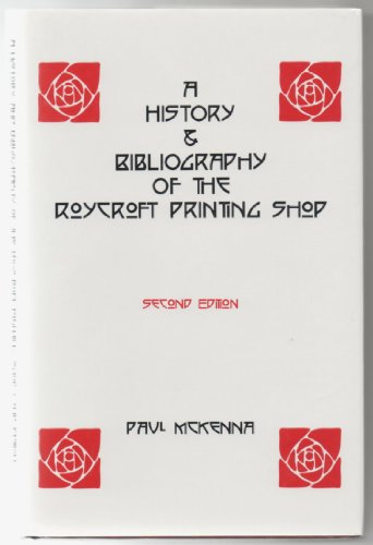 A History and Bibliography of a Roycroft Printing Shop