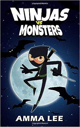 Ninjas vs. Monsters: Amazon.es: Amma Lee: Libros en idiomas ...