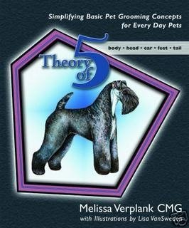 Theory of 5 ~Simplified Steps Dog Grooming Book by Whitedog Enterprises