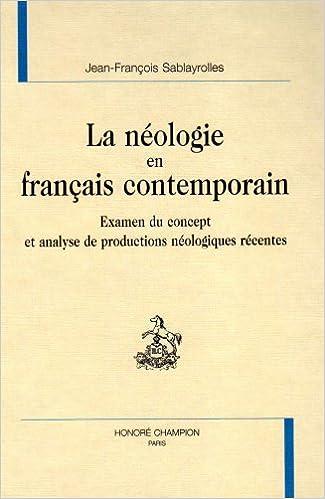 Livres gratuits La néologie en français contemporain. Examen du concept et analyse de production pdf, epub ebook