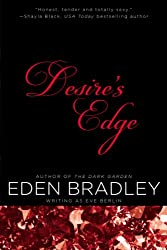 Desire's Edge Bradley, Eden ( Author ) Oct-24-2012 Paperback
